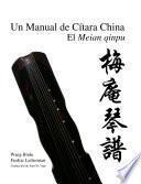 Un Manual de Cítara China. El Meian qinpu.