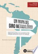 Un mapa del giro metodológico