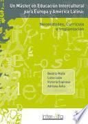 Un Máster en Educación Intercultural para Europa y América Latina: Necesidades, Currículo e Implantación