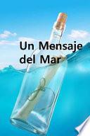 Un Mensaje Del Mar