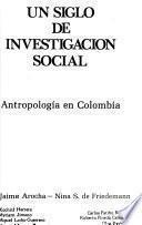 Un Siglo de investigación social