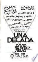 Una década, 1973-1983