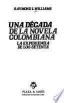 Una década de la novela colombiana