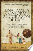 Una familia conforme al corazón de Dios