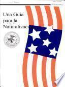 Una guía para la naturalización