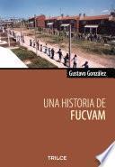 Una historia de FUCVAM