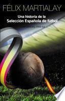 Una historia de la selección española de fútbol (1950-54)