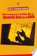 Una introducción al uso de la historia oral en el aula