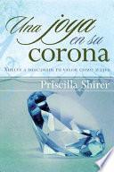 Una Joya En Su Corona/ A Jewel in His Crown