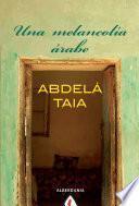Una melancolía árabe
