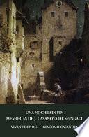 Una noche sin fin y Memorias de J. Casanova de Seingalt, escritas por él mismo (fragmentos)
