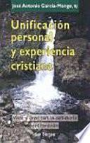 Unificación personal y experiencia cristiana