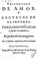 Universidad de amor y escuelas de el interes. Verdades sonadas o sueno vertadero. - Murcia, Luis Verso 1634