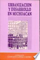 Urbanización y desarrollo en Michoacán