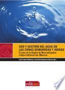 Uso y gestión del agua en las zonas semiáridas y áridas