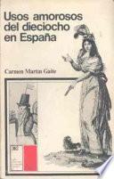 Usos amorosos del dieciocho en España