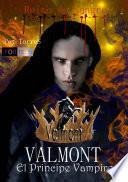 Valmont El príncipe vampiro - Reino de Sangre