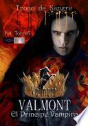 Valmont, el príncipe vampiro-Trono de sangre.