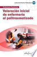 Valoración Inicial de Enfermería Al Politraumarizado Ebook