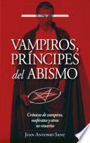 Vampiros, príncipes del abismo