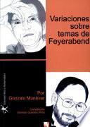 Variaciones sobre temas de Feyerabend