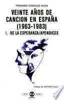 Veinte años de canción en España, 1963-1983: De la esperanza. Apéndices