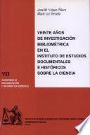 Veinte años de investigación bibliométrica en el Instituto de Estudios Documentales e Históricos sobre la Ciencia