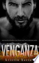 Venganza: Una novela de hombres buenos que hacen cosas malas