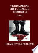 VERDADERAS HISTORIAS DE TERROR 2 (AFRICA)