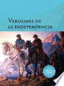Versiones de la Independencia