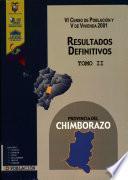 VI censo de población y V de vivienda, 2001: Provincia del Chimborazo