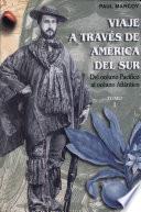 Viaje a través de America del Sur: Islay. Arequipa. Acopia. Cuzco. Echarati