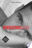 Vibrating Love