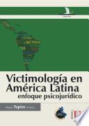 Victimología en América Latina