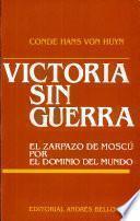 victoria sin guerra