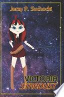 Victoria Stardust