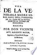 Vida de la Ven M. Sor Isabel Cifra fundadora de la Casa de la Educación de la Ciudad de Mallorca