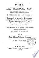 Vida del Mariscal Ney, Duque de Elchingen y Principe de Moskowa