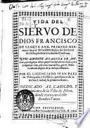 Vida del siervo de dios Francisco de Sancta Ana, primero hermano mayor de los Hermitaños del Desierto del Albayda dela Ciudad de Cordoua