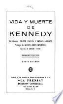 Vida y muerte de Kennedy