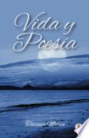 Vida y poesía (Spanish Edition)