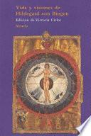 Vida y visiones de Hildegard von Bingen