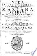 Vida,favores y mercedes que Nuestro Señor hizo a la V. Hermana Mariana de Jesús