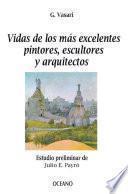 Vidas de los más excelentes pintores, escultores y arquitectos