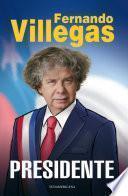 Villegas Presidente