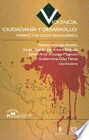 Violencia, ciudadanía y desarrollo