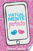 Virtualmente Perfecto