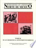 Visión histórica de la frontera norte de México