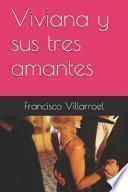 Viviana y Sus Tres Amantes