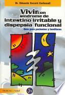Vivir con síndrome de intestino irritable y dispepsia funcional